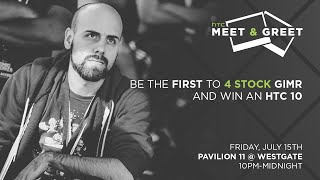 HTC eSports Meet and Greet feat. The GIMZ always WINZ, Mango, Hungrybox, Leffen, Ken, Chillin, Zero, Nairo, and NuckleDu! 7/15 @ EVO