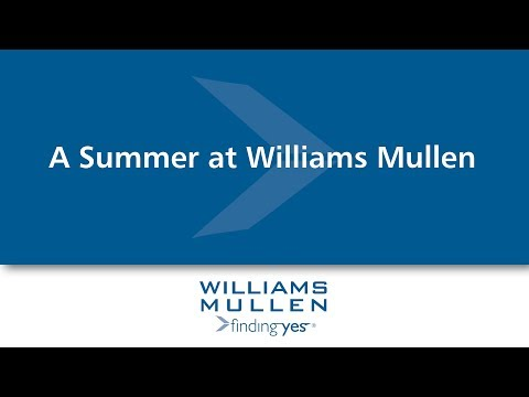Video: A Summer at Williams Mullen