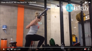 Glute Workout - All you need is... a barbell