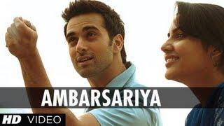Ambarsariya - Song - Fukrey