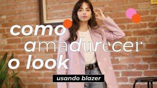 Como Amadurecer o Look: Blazers   STEAL THE LOOK