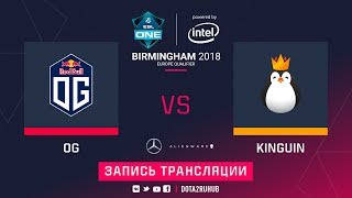 OG vs Kinguin, ESL One Birmingham EU qual, game 2 [Jam]