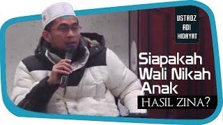 Video Siapakah Wali Nikah Anak Hasil Zina? ||  Ustadz Adi Hidayat Lc MA MP3, 3GP, MP4, WEBM, AVI, FLV November 2018