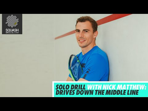 Squash tips: Solo drill with Nick Matthew - Drives down the middle line