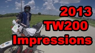 5. 2013 Yamaha TW200 First Impressions