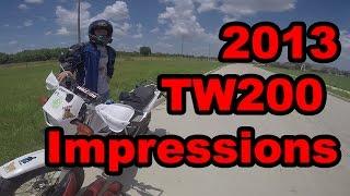 3. 2013 Yamaha TW200 First Impressions
