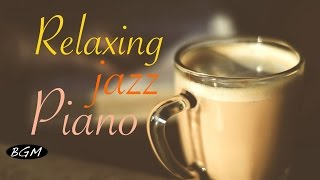 Video #JazzPiano#Cafe Music - Relaxing Jazz Piano Music - Background Music - Music for work,Study MP3, 3GP, MP4, WEBM, AVI, FLV Agustus 2018