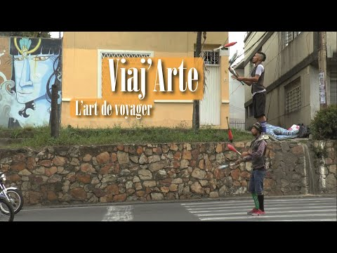Viaj'Arte, l'art de voyager  || DOCUMENTAIRE 2018