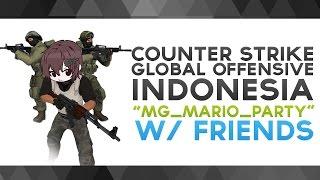 "Video CS:GO Indonesia - ""mg_mario_party"" w/ Friends MP3, 3GP, MP4, WEBM, AVI, FLV Juni 2019"