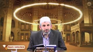 Riyazü's Salihin 19-04-2014 - Selim Seyhan