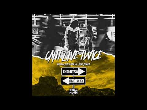 Download Demrick - Can't Live Twice (feat. Euroz & Jahni Denver) MP3