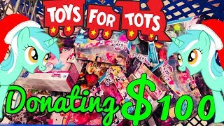 Donating Over $100 Worth of My Little Pony to Toys For Tots