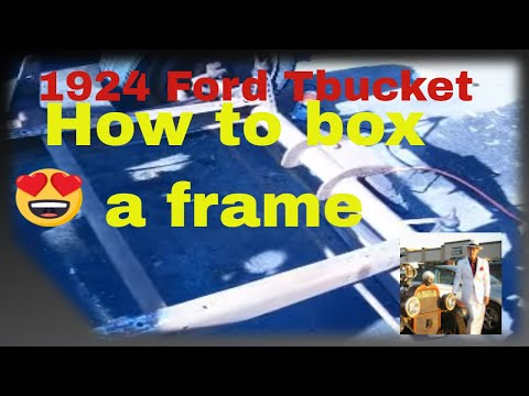 How to box a Tbucket frame part 1