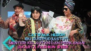Video Catwalk Heboh Menteri  Susi Pudjiastuti di Jakarta Fashion Week 2019 MP3, 3GP, MP4, WEBM, AVI, FLV November 2018