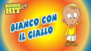 Bianco Con Il Giallo - Canzone Per Bambini - Bimbo Hit Tv