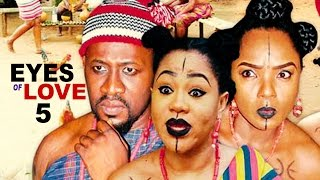 The Eyes Of Love Season 5 - Nollywood Movie
