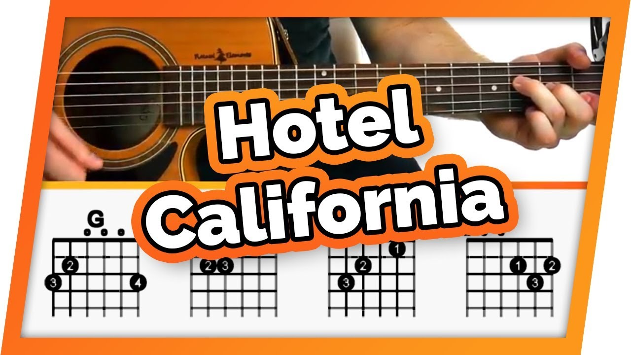 Hotel California The Eagles Guitar Tutorial Lesson For