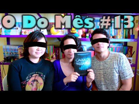 O Do Me?s #13 - Caixa de Pa?ssaros | Cultura e Pro?xima Leitura