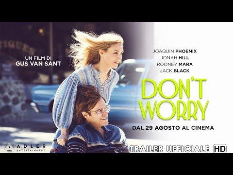 Preview Trailer Don't Worry, trailer italiano ufficiale
