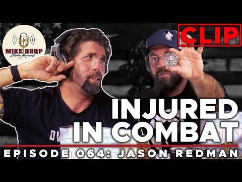 How Jason Redman Got Injured | Mike Drop CLIPS - Episode 64