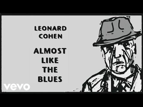 Leonard Cohen – Almost Like the Blues (Audio)