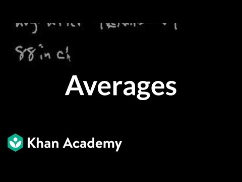 Averages (video) | Khan Academy