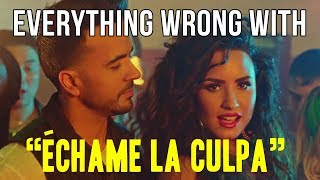 "Video Everything Wrong With Luis Fonsi - ""Échame La Culpa (ft. Demi Lovato)"" MP3, 3GP, MP4, WEBM, AVI, FLV Maret 2018"