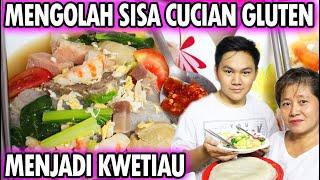 Download Video MENGOLAH SISA CUCIAN GLUTEN MENJADI KWETIAU SIRAM YANG ENAK!!! MP3 3GP MP4