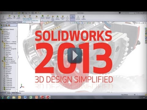 SolidWorks 2013 Is Here