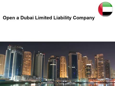 Open a Dubai Limited Liability Company