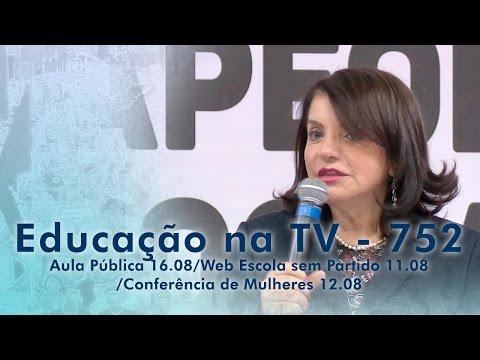Aula Pública 16.08 / Web Escola sem Partido 11.08 / Conferência de Mulheres 12.08