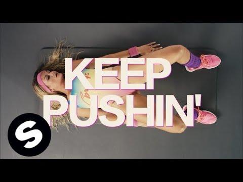 Tujamo feat. Inaya Day - Keep Pushin'