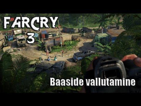 FarCry 3 – Baaside vallutamine (PC) (1080p) HD!