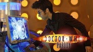 It's the DOCTOR WHO musical parody you've been waiting for! Join The Tenth Doctor, an alien Time Lord who travels through ...