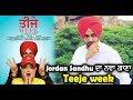 Jordan Sandhu's New Song 'Teeje Week' | Coming Soon | Dainik Savera