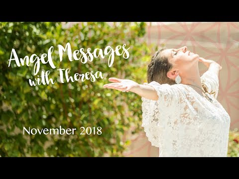 Angel Messages with Theresa: November 2018