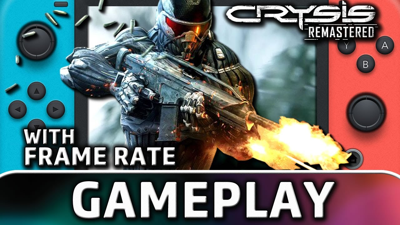 Crysis Remastered | Nintendo Switch Gameplay and Frame Rate