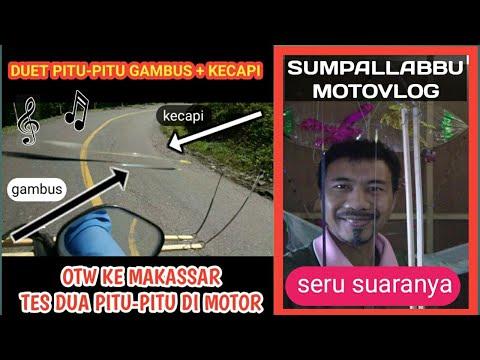 MotoVlog ke Makassar Sambil Tes Duet Pitu-pitu  Bugis Gambus dan Kecapi | Sumpallabbu
