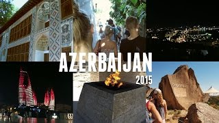 Baku Azerbaijan  City new picture : Baku, Azerbaijan Travel vlog 2015