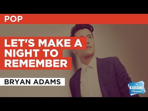 Let's Make A Night To Remember : Bryan Adams | Karaoke with Lyrics