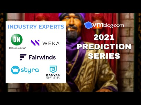 VMblog 2021 Industry Experts Video #Predictions Series Episode 3