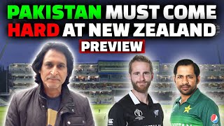 Pakistan Must Come HARD at NewZealand | Preview
