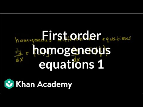 Math >> First order homogenous equations (video) | Khan Academy