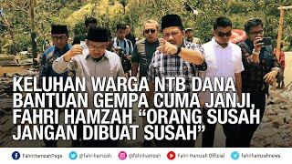 """Video Keluhan Warga NTB Dana Bantuan Gempa Cuma Janji, Fahri Hamzah """"Orang Susah Jangan Dibuat Susah"""" MP3, 3GP, MP4, WEBM, AVI, FLV Oktober 2018"""