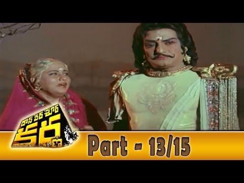 Video Daana Veera Soora Karna Movie Part - 13/15 || NTR, Sarada, Balakrishna || Shalimarcinema download in MP3, 3GP, MP4, WEBM, AVI, FLV January 2017