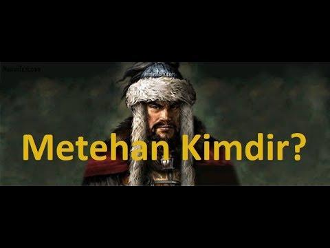 Metehan Kimdir?