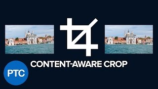 How To Use The Content Aware Crop In Photoshop