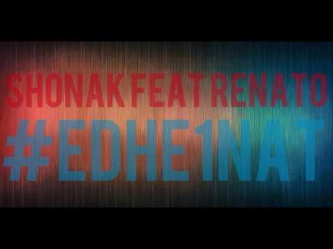 Shonak feat.  Renato - Edhe 1 Nat (видео)