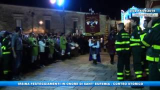 Irsina Sant'Eufemia 2014 corteo storico - YouTube