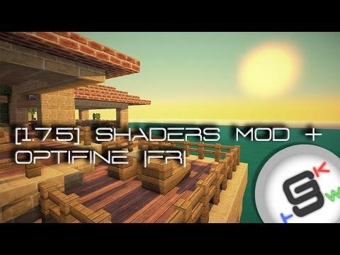 [Tuto-Minecraft] | [FR] 1.7.5 Shaders Mod + Optifine (sans forge!) | installation facile! (видео)